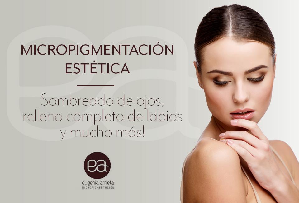 Eugenia Arrieta. Micropigmentación estética.