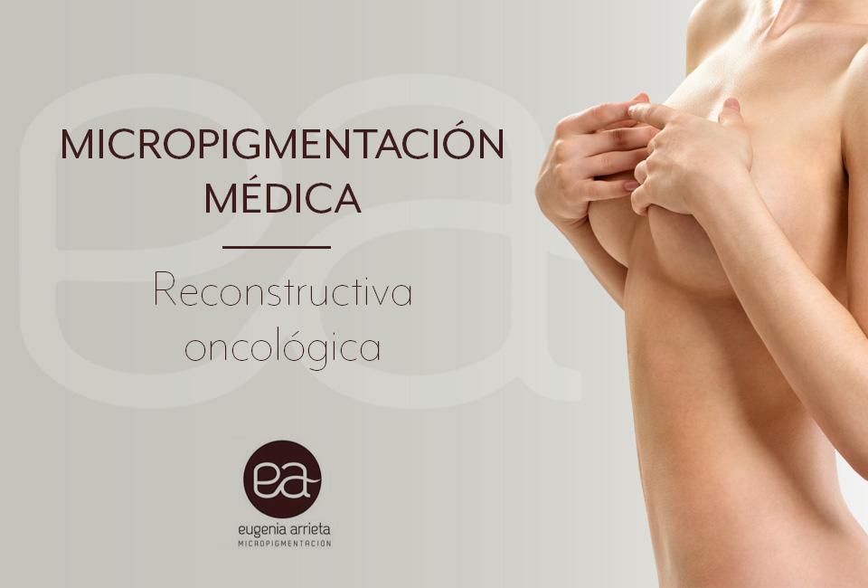 Eugenia Arrieta. Micropigmentación médica.